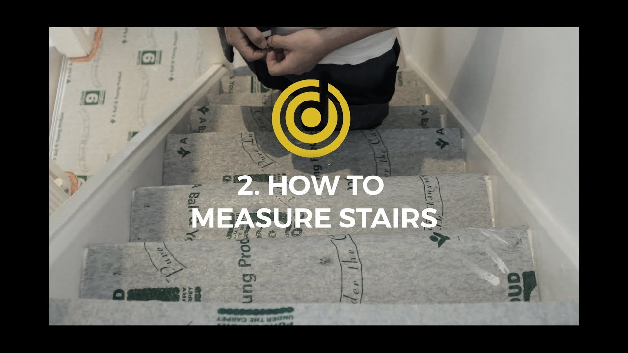Beau Designer Carpet Measuring Videos 2   How To Measure Stairs