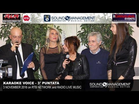 Karaoke Voice Live on RTB Network & Radio Live Music - 3 Novembre 2016 - 3° Puntata