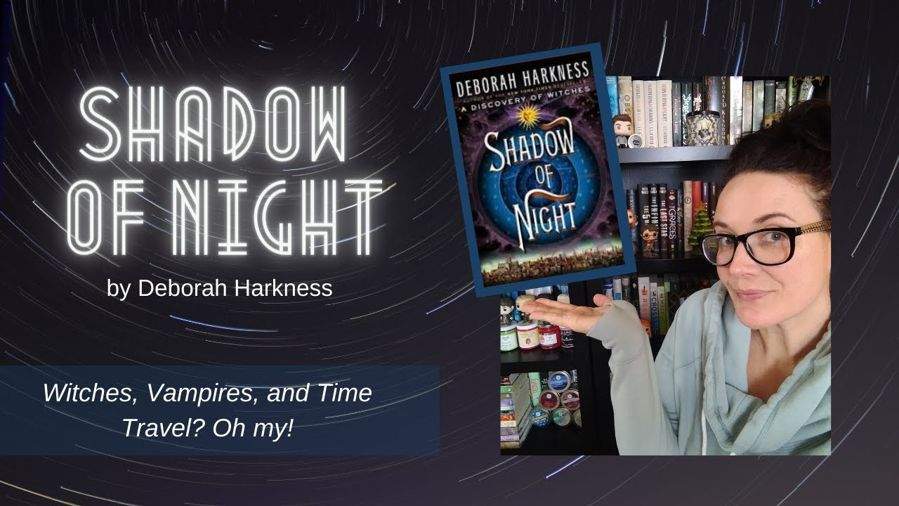 Shadow of Night | Book Review