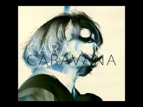 Caravana (Full Album)