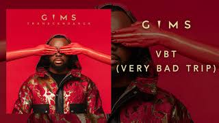 GIMS - VBT (Very Bad Trip) (Audio Officiel)