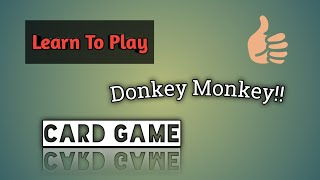 Download Mp3 How To Play Donkey Monkey In Hindi Easy Card Game