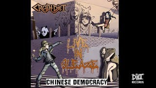 """CRASHDIET - Chinese Democracy (Guns 'n' Roses cover from the album """"Live in Sleaze"""")"""