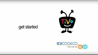 Getting Started with TiVo Service from Cogeco