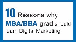 10 Reasons why MBA/BBA Grad should learn Digital Marketing | Digital nest