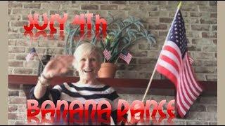 Banana Dance(Guacamole) - July 4 - Dr. Jean