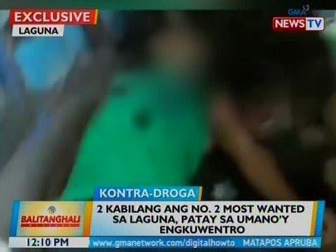 BT: 2 kabilang ang no 2 most wanted sa Laguna, patay sa umanoy engkuwentro