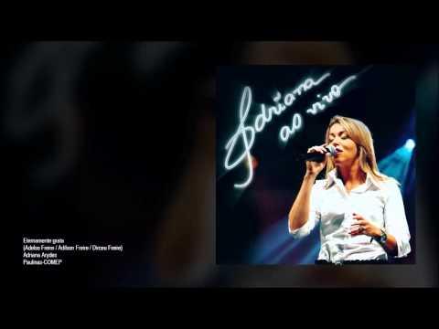 Adriana Arydes - Adriana ao Vivo (Álbum completo)