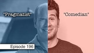 Centrist Cowards and Crybully Babies | Episode 196 (June 7, 2019)