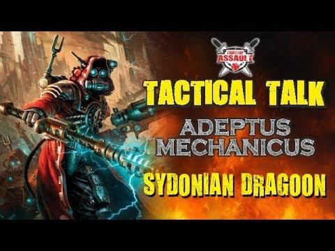 Tactical Talk: Adeptus Mechanicus - Sydonian Dragoon