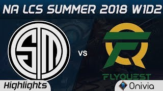 TSM vs FLY Highlights NA LCS Summer 2018 W1D2 Team Solo Mid vs Flyquest by Onivia