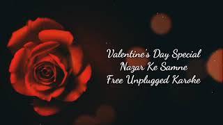 Nazar Ke Samne | Free Unplugged Karaoke Lyrics | Romantic Version