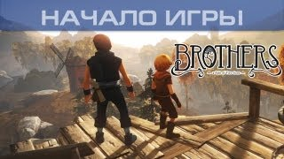 ▶ Brothers: A Tale of Two Sons - Начало игры