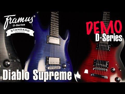 FRAMUS D-SERIES: DIABLO SUPREME Demo