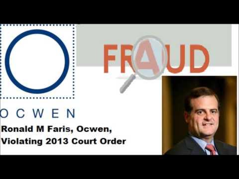 Ocwen Loan Servicing, Ronald M Faris, HSBC Bank Violating 2013 Court Order