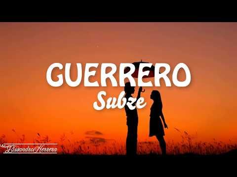 Subze - Guerrero - Letra