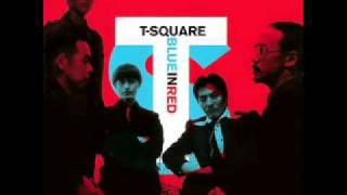 T-Square -- From the Bottom of My Heart