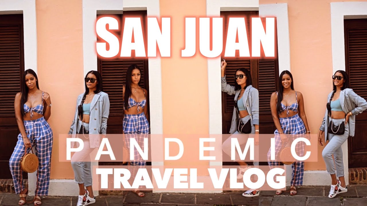 How to travel during a pandemic | San Juan, Puerto Rico travel vlog | MUST WATCH