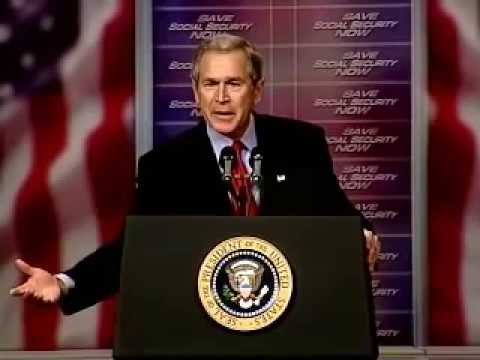 "George W. Bush: ""There is no [Social Security] Trust Fund.  Just IOUs."""