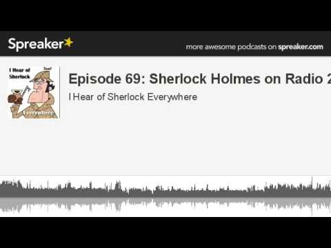 Episode 69: Sherlock Holmes on Radio (Part 2)