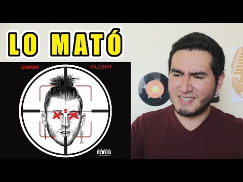 EMINEM RESPONDE A MACHINE GUN KELLY | KILLSHOT (REACCIÓN Y ANÁLISIS)