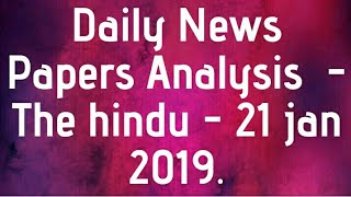 Daily News Papers Analysis  -The hindu   -21jan 2019.