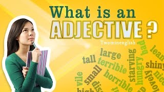 What is an adjective - English grammar lesson. Adjectives in English