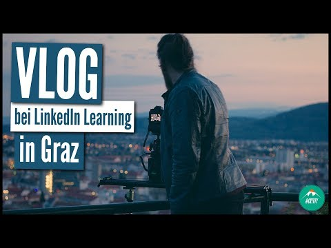 VIDEOPRODUKTION FÜR LINKEDIN LEARNING IN GRAZ | TRAVEL & WORK VLOG