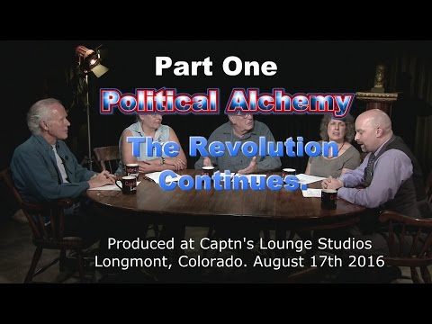 The Revolution Continues Part 1 (A Rational Alchemy Show)