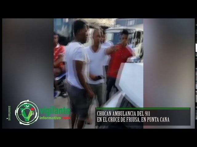 Chocan Ambulancia del 911 en el Cruce de Friusa, Punta Cana