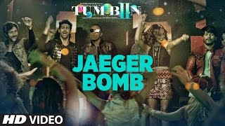 JAEGER BOMB Video Song HD Tum Bin 2 |  Tribute to Albatross DJ Bravo, Ankit Tiwari, Harshi