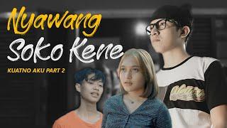 Download lagu NYAWANG SOKO KENE - ILUX ID (OFFICIAL VIDEO)