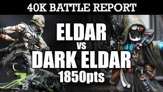 Eldar vs Dark Eldar Warhammer 40K Battle Report CLASH OF THE KIN! 6th Ed 1850pts   HD Video