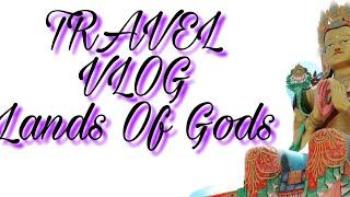 The Travel Vlog of Ladhak The Land Of Gods