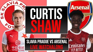 Slavia Prague v Arsenal Live Watchalong (Curtis Shaw TV)