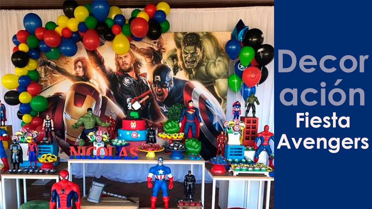 Decoracion Fiesta Avengers Youtube