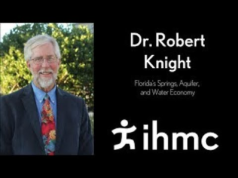 Robert Knight: Florida's Springs, Aquifer, and Water Economy