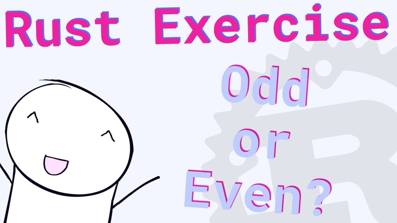 Rust Beginner Exercise: Odd or Even?