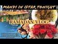 RAMADAN VLOG || ESPECIAL IFTAR  DINNER || PAKISTANI YOUTUBER