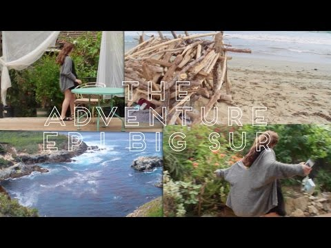 The Adventure: Ep.1 Big Sur