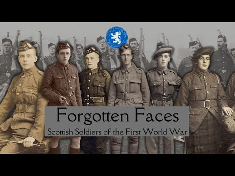 Forgotten Faces - Scottish Soldiers of the First World War
