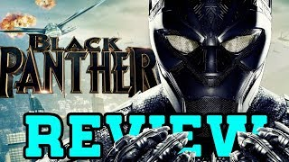 Black Panther - Movie Review (with Spoilers)