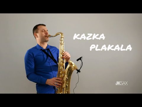 KAZKA — ПЛАКАЛА PLAKALA - Saxophone Cover by JK Sax Remix