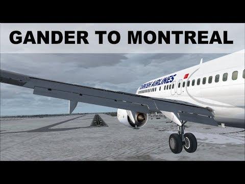 [FSX] FLIGHT SIMULATOR 2017 | GANDER TO MONTREAL | TAKEOFF AND LANDING B737 | IVAO LIVE STREAM