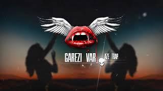 Kahraman Deniz  Garezi Var  Trap Version  AZE TRAP