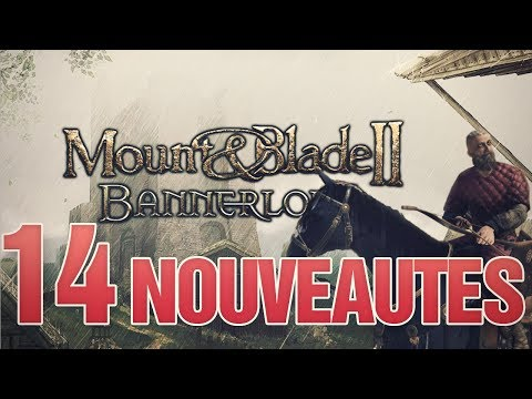 14 NOUVEAUTES de MOUNT AND BLADE 2 BANNERLORD FR - GAMEPLAY