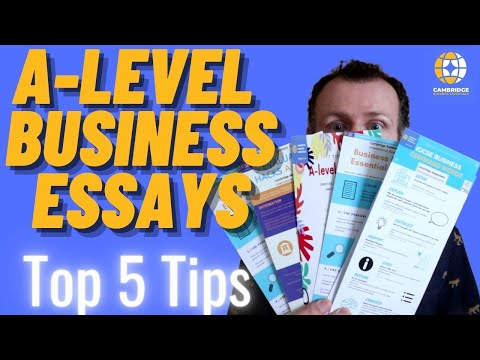 A level Business Essays Top 5 Tips to move from a C to an A - Cambridge International Update 20121