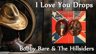 Watch Bobby Bare I Love You Drops video