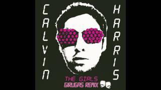 Calvin Harris - The Girls (Girugas Remix)