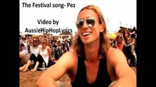 Pez- The Festival Song lyrics